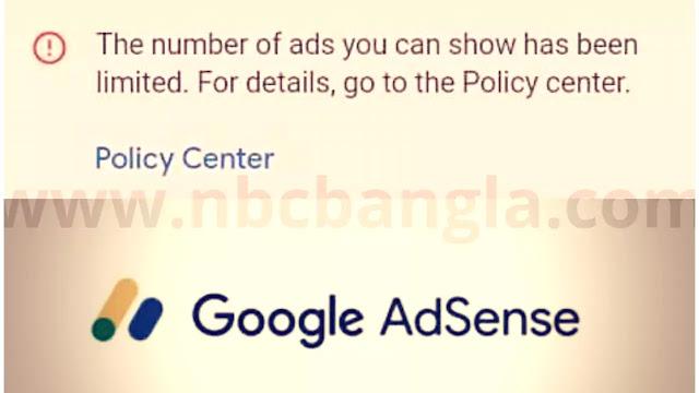 Adsens Ad Limited হওয়ার কারন এবং সমাধানের উপায় গুলো জেনেনিন - nbcbangla.com