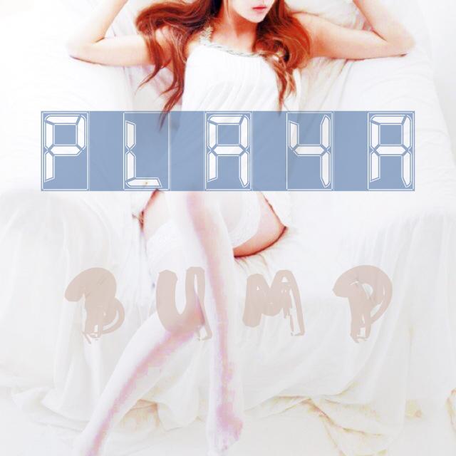 [Single] Playa – Bump