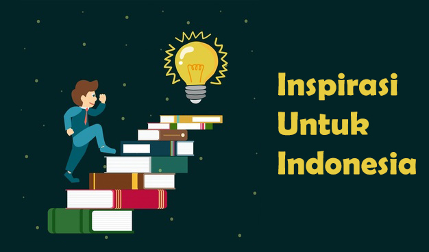 Inspirasi Perubahan untuk Masa Depan Anak Indonesia