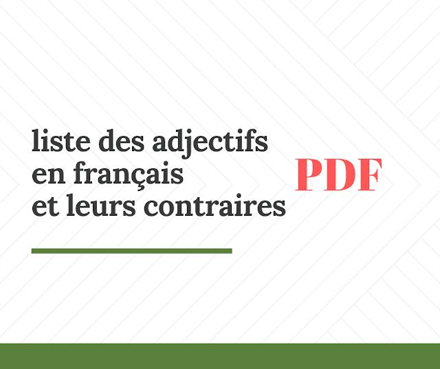 liste des adjectifs en français et leurs contraires