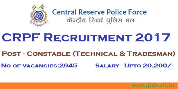 crpf tradesman recruitment 2017, crpf ct driver, crpf upcoming vacancy