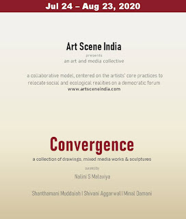 Art Scene India   presents an art and media collective   Convergence  a collection of drawings, mixed media works & sculptures   Curated by   Nalini S Malaviya  Shanthamani Muddaiah  Shivani Aggarwal  Minal Damani