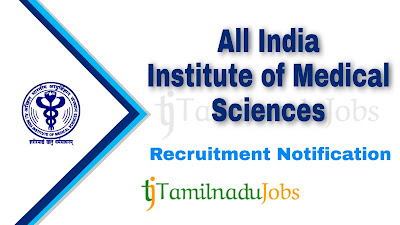 AIIMS recruitment notification 2020, govt jobs for nursing, govt jobs in india, central govt jobs