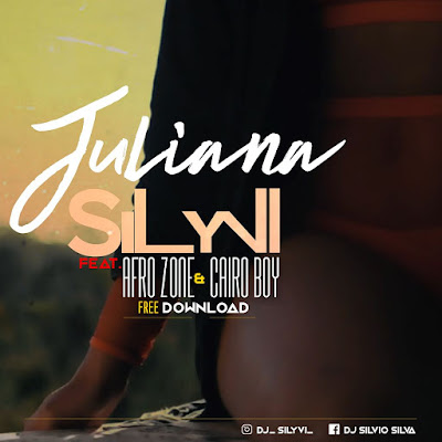 Dj Silyvi ft. AfroZone & Cairo Boy - Juliana (Afro House)