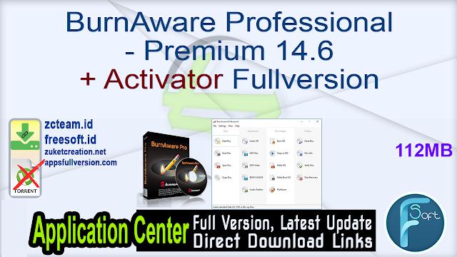 BurnAware Professional – Premium 14.6 + Activator Fullversion