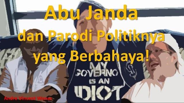 Abu Janda dan Parodi Politiknya yang Berbahaya!