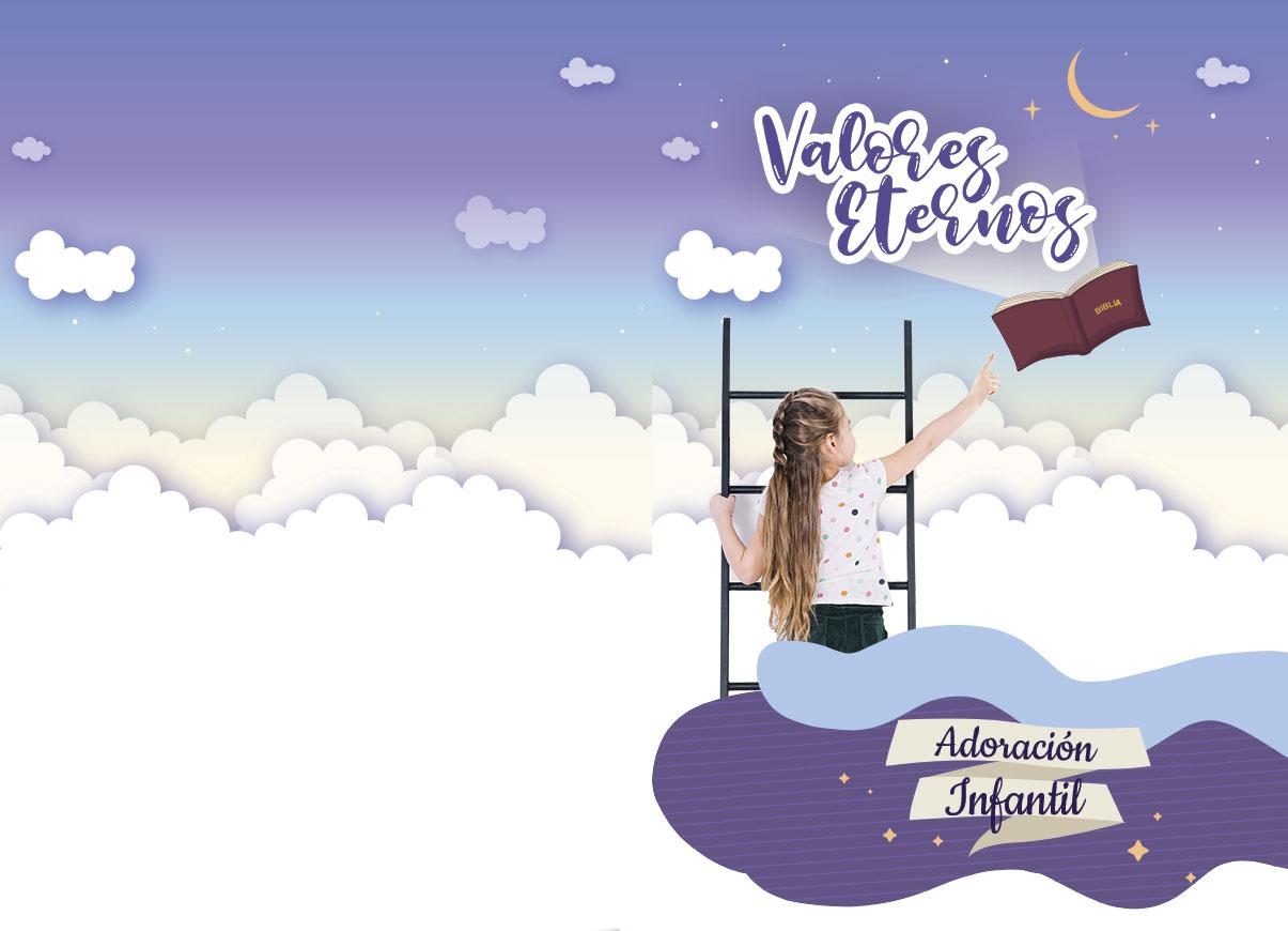 Adoración Infantil 2021   Valores eternos   Libro y Cuaderno de actividades