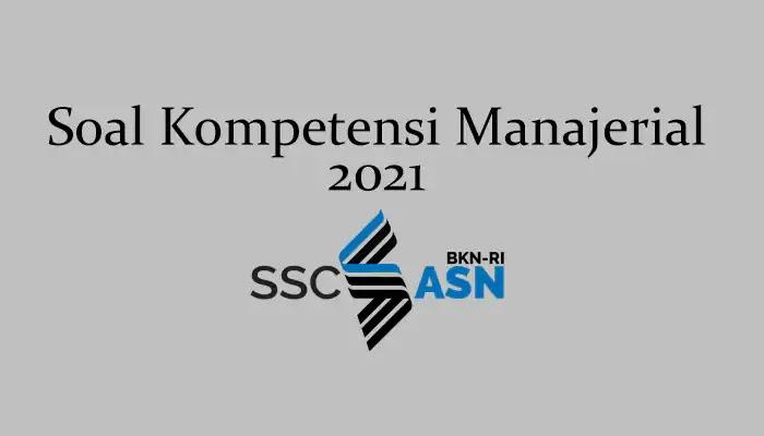 Soal Kompetensi Manajerial 2021 + Kunci Jawaban