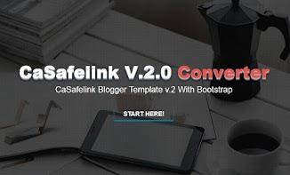 Safelink Converter Blogger Template (Casafelink v2.0)