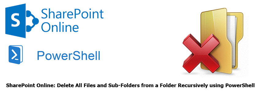 Delete All Files and Sub-Folders from a Folder Recursively using PowerShell
