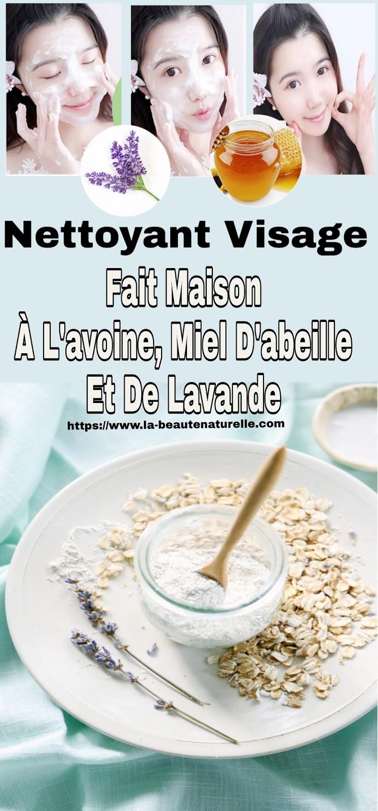 Nettoyant Visage Fait Maison À L'avoine, Miel D'abeille Et De Lavande