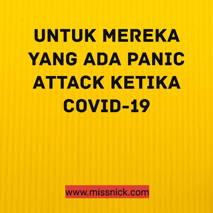Cadangan Untuk Mereka Yang Ada Panic Attack Ketika COVID-19