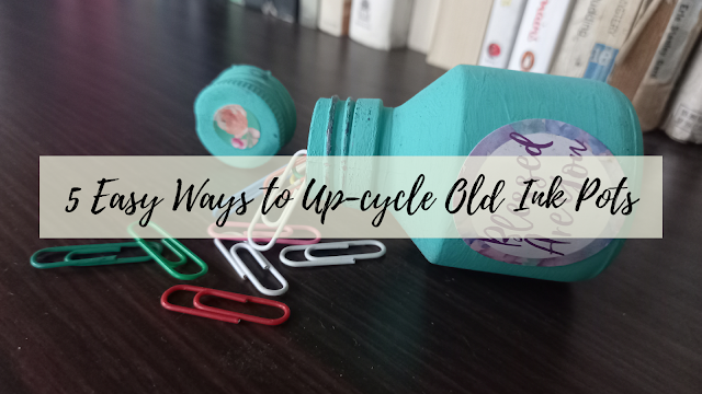 5 easy ways to upcycle old ink pots