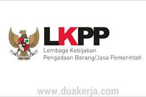 Lowongan Kerja Lembaga LKPP Non CPNS Tahun 2019