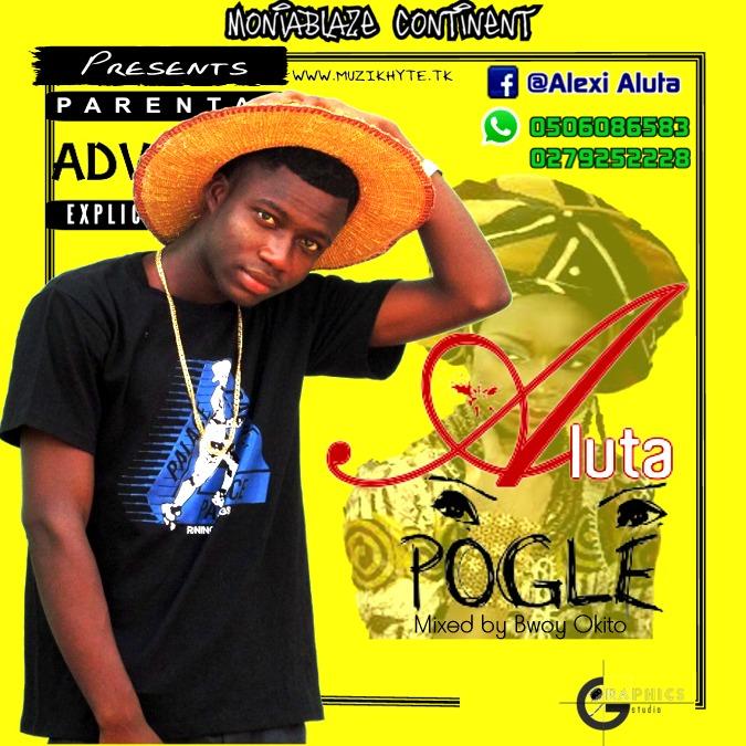 New Song: Aluta - Pogle
