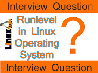 how many runlevel in Unix like operating system,  what is runlevel , type of runlevel ?, how to change runlevel in Linux,  what is a default runleve in linux, default runlevel, runlevel, linuxtopic, linux topic, lokesh carpenter