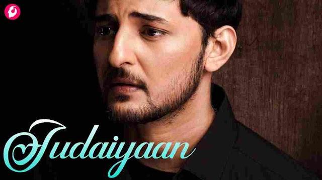 Judaiyaan Lyrics - Darshan Raval - Shreya Ghoshal