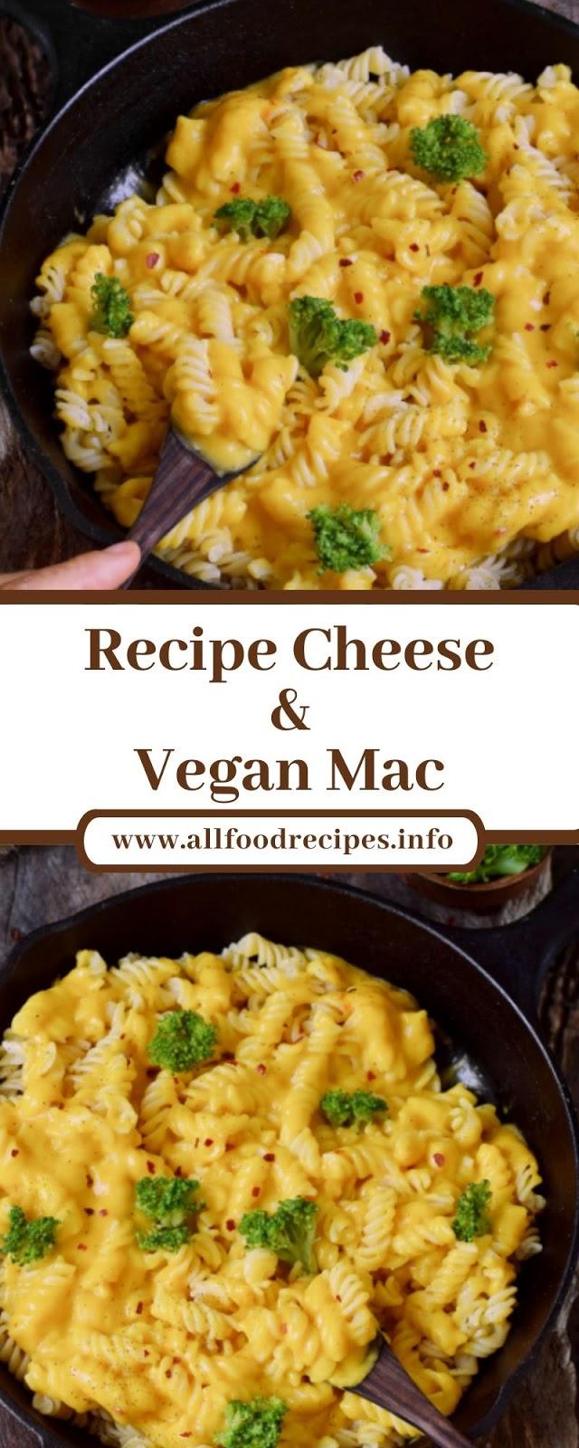 Recipe Cheese & Vegan Mac
