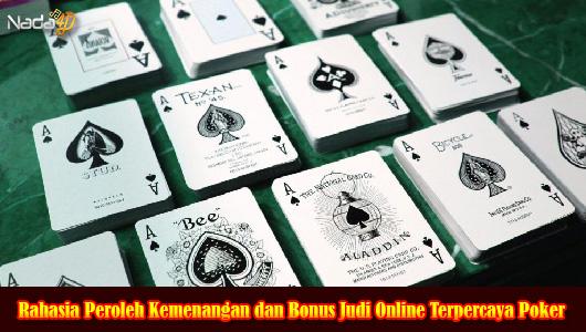 Rahasia Peroleh Kemenangan dan Bonus Judi Online Terpercaya Poker