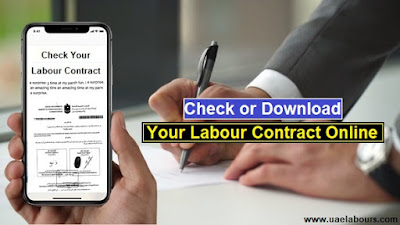 labour contract, how to check uae labour contract, dubai labour contract, mol labour contract, mohre labour contract, labour contract online,