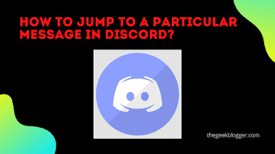 How to jump to a particular message in discord?