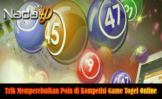 Trik Memperebutkan Poin di Kompetisi Game Togel Online