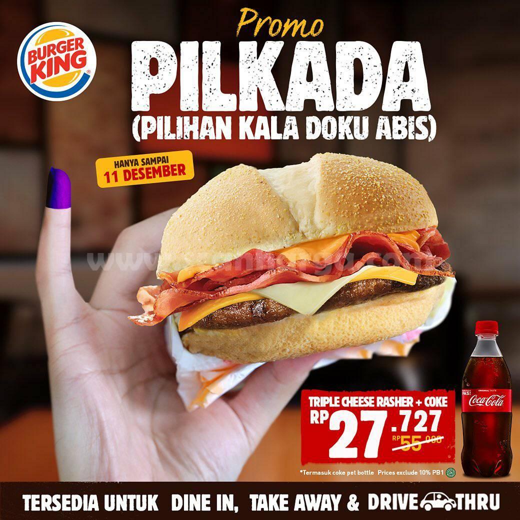 Burger King Promo Pilkada - harga spesial Triple Cheese Rasher + Coke cuma Rp 27,727
