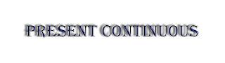 present continuous/ شرح زمن المضارع المستمر بشكل مفصل
