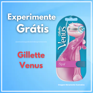 Experimente Grátis Brinde Grátis Gillette Venus