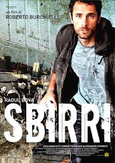 Sbirri (2009)
