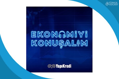 Ekonomiyi Konuşalım Podcast