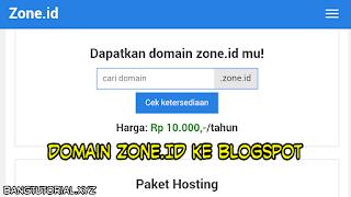 Membeli dan Menghubungkan Domain Zone.id Ke Blogspot