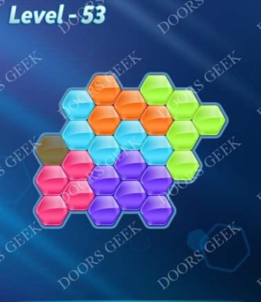 Block! Hexa Puzzle [6 Mania] Level 53 Solution, Cheats, Walkthrough for android, iphone, ipad, ipod