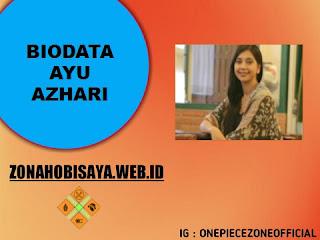 Biodata Ayu Azhari