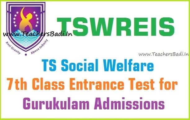 TS Social welfare,7th Class entrance test,tswreis gurukulam admissions