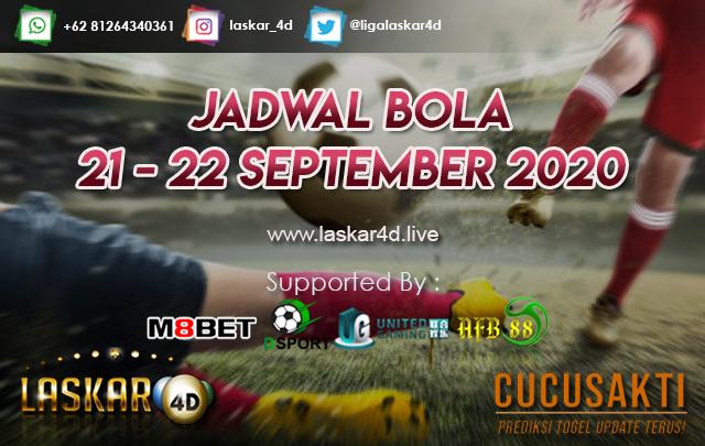 JADWAL BOLA JITU TANGGAL 21 - 22 SEPTEMBER 2020