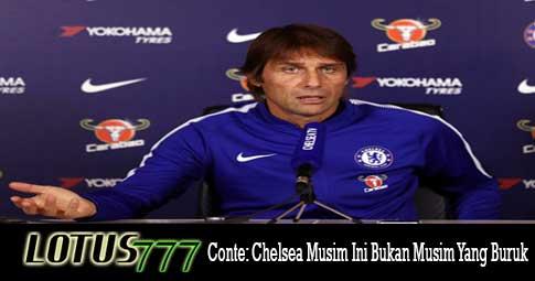 Conte: Chelsea Musim Ini Bukan Musim Yang Buruk