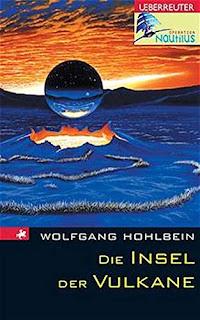 Die Insel der Vulkane von Wolfgang Hohlbein