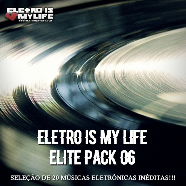 Eletro Is My Life - Elite Pack 06