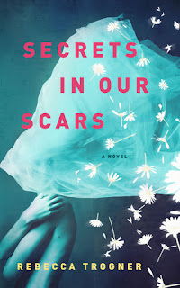Excerpt: Secrets In Our Scars by Rebecca Trogner.  Includes giveaway!