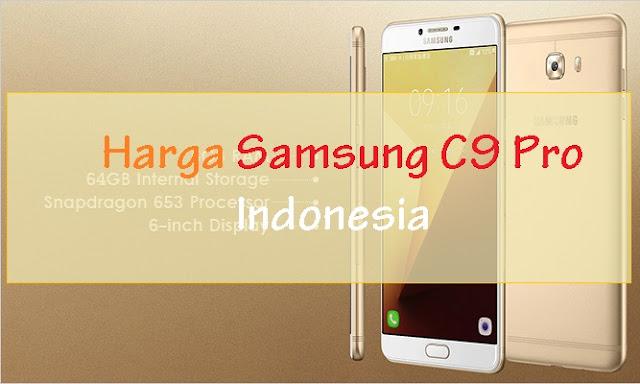 Harga Samsung C9 Pro Indonesia