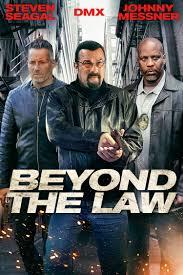 مشاهدة فيلم Beyond the Law 2019 مترجم