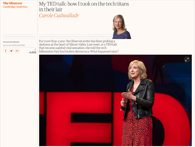 https://www.theguardian.com/uk-news/2019/apr/21/carole-cadwalladr-ted-tech-google-facebook-zuckerberg-silicon-valley