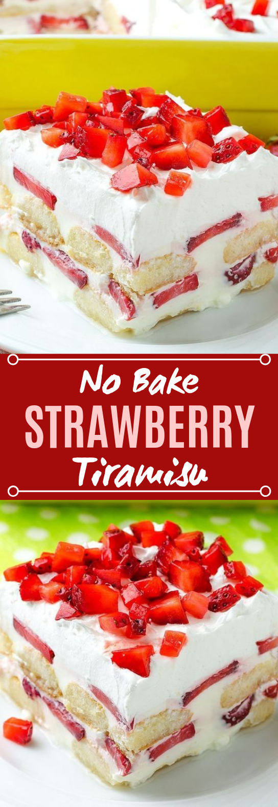No Bake Strawberry Tiramisu #desserts #cake
