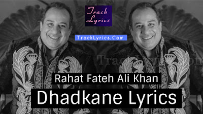 dhadkane-lyrics-rahat-fateh-ali-khan-oneplus-playback-season-1