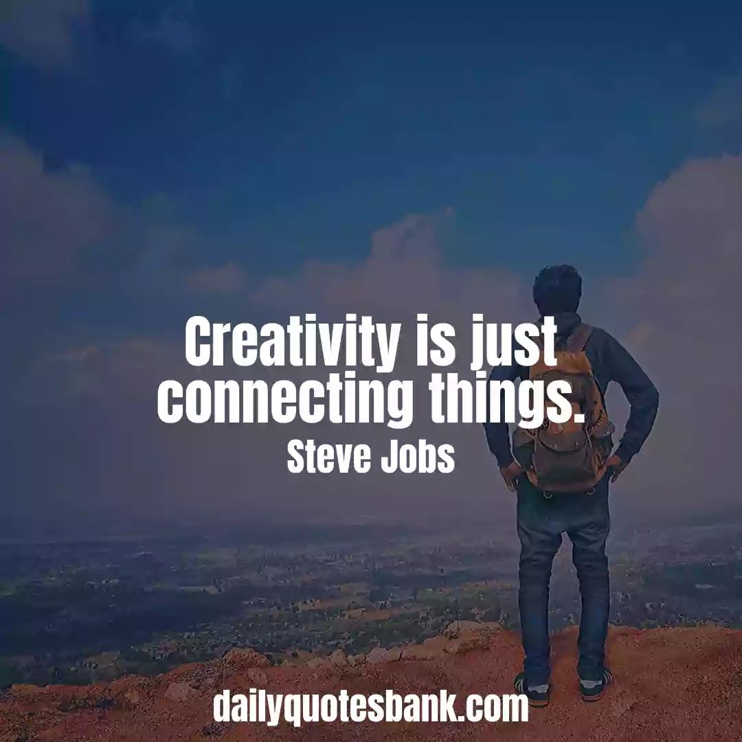 Steve Jobs Quotes That Will Inspire You To Innovation