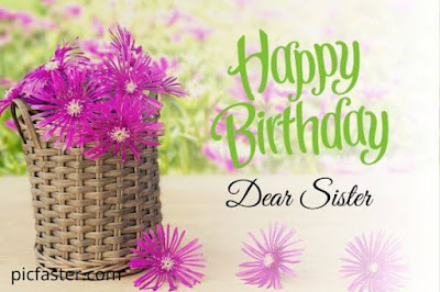 Latest Happy Birthday Sister Images, Pics Free Download 2020
