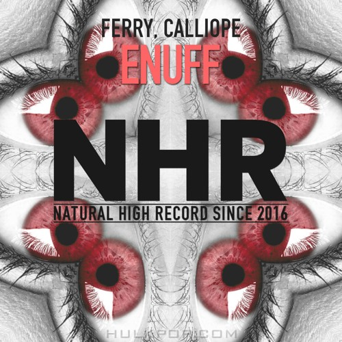 Ferry & Calliope – Enuff – Single