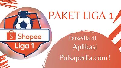 Harga & Cara Beli Paket Liga 1 2021/2022