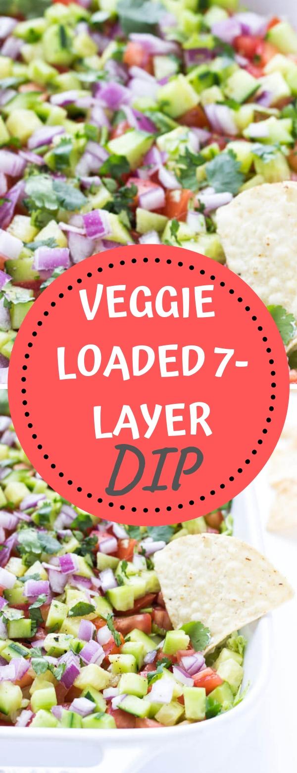 VEGGIE LOADED 7-LAYER DIP #veggie #appetizer